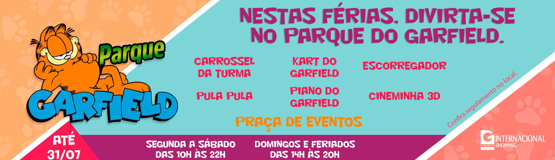 Internacional Shopping recebe Parque Garfield durante as férias