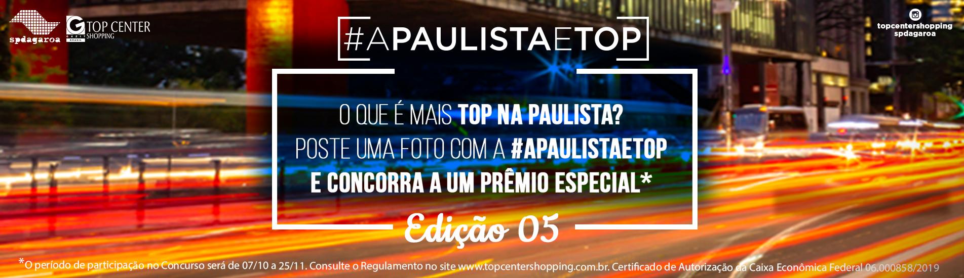A Paulista é Top - Edição 05