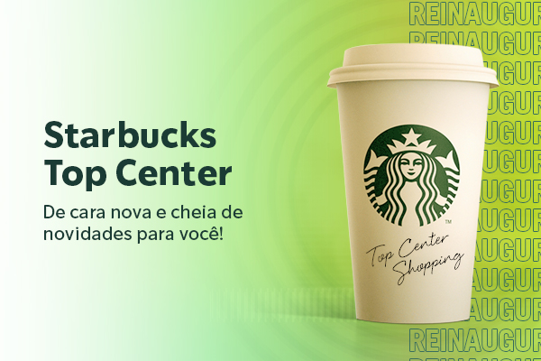 Reinauguração Starbucks