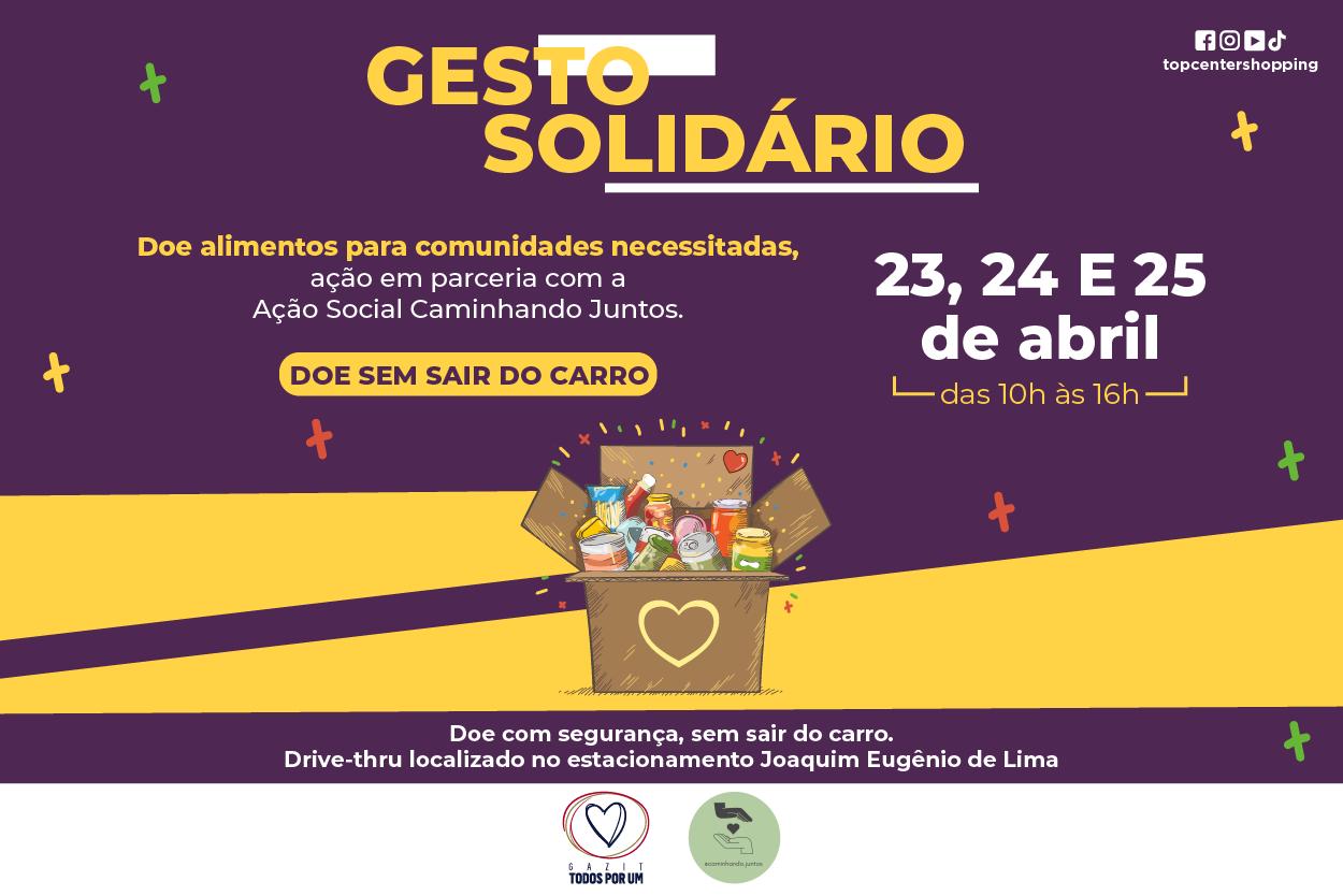 Gesto Solidário - Top Center Shopping - Avenida Paulista