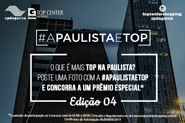 A Paulista é Top - Edição 04