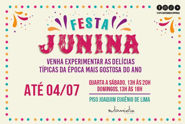Festa Junina no Top