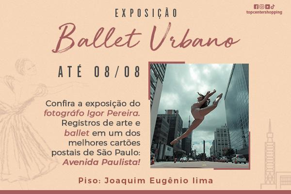 Exposição Ballet Urbano