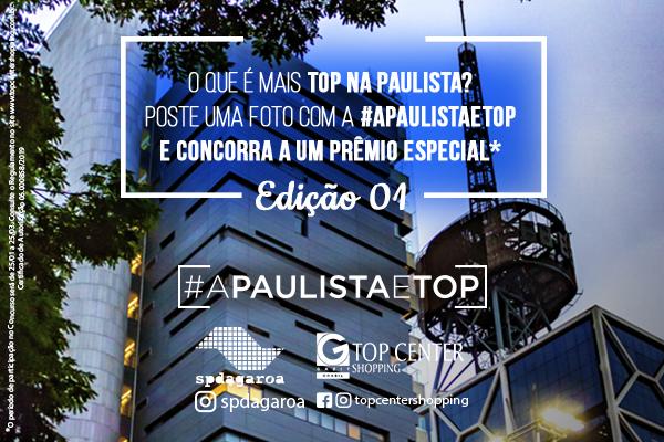 A Paulista é Top - Edição 01