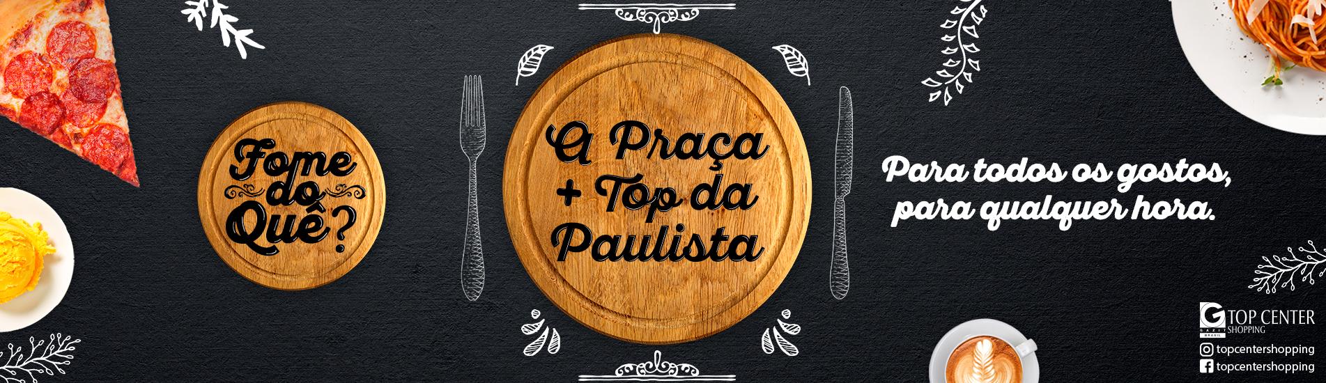 A Praça mais Top da Paulista