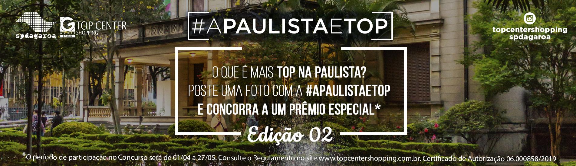 A Paulista é Top - Edição 02