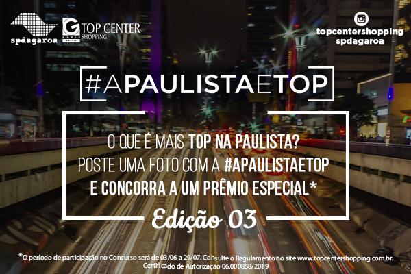 A Paulista é Top 3ª Edição