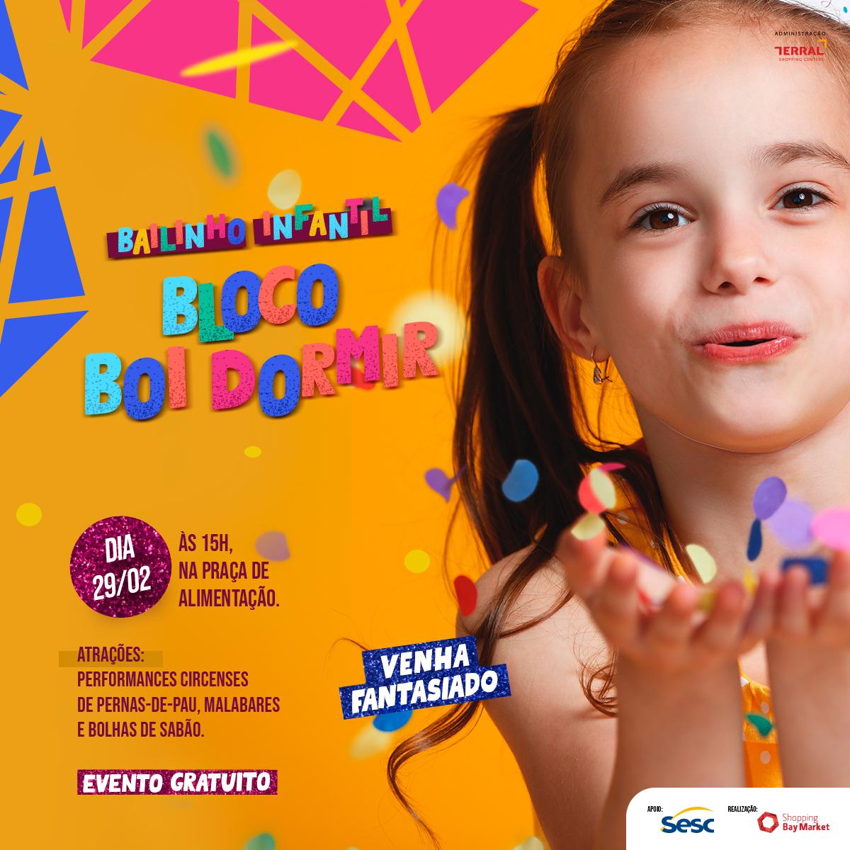 Bailinho Infantil - Bloco Boi Dormir