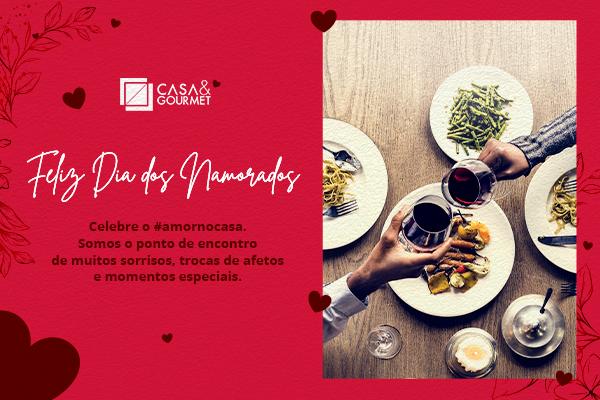 Dia dos Namorados | Celebre o #amornocasa