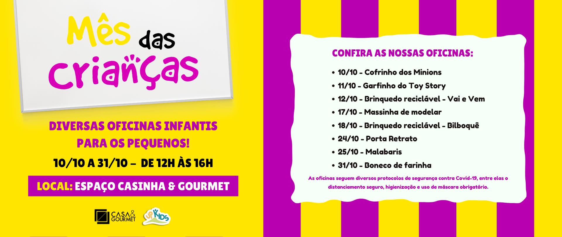 Mês das Crianças - Casa & Gourmet