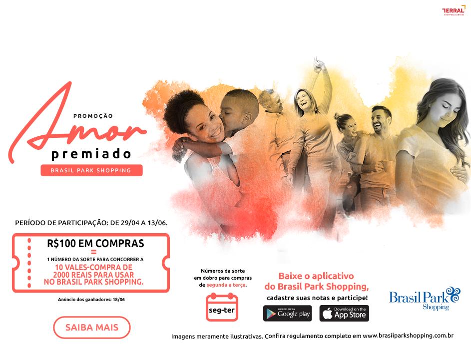 Amor Premiado Brasil Park Shopping