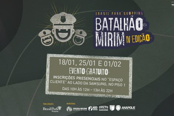 BATALHÃO MIRIM - BRASIL PARK SHOPPING