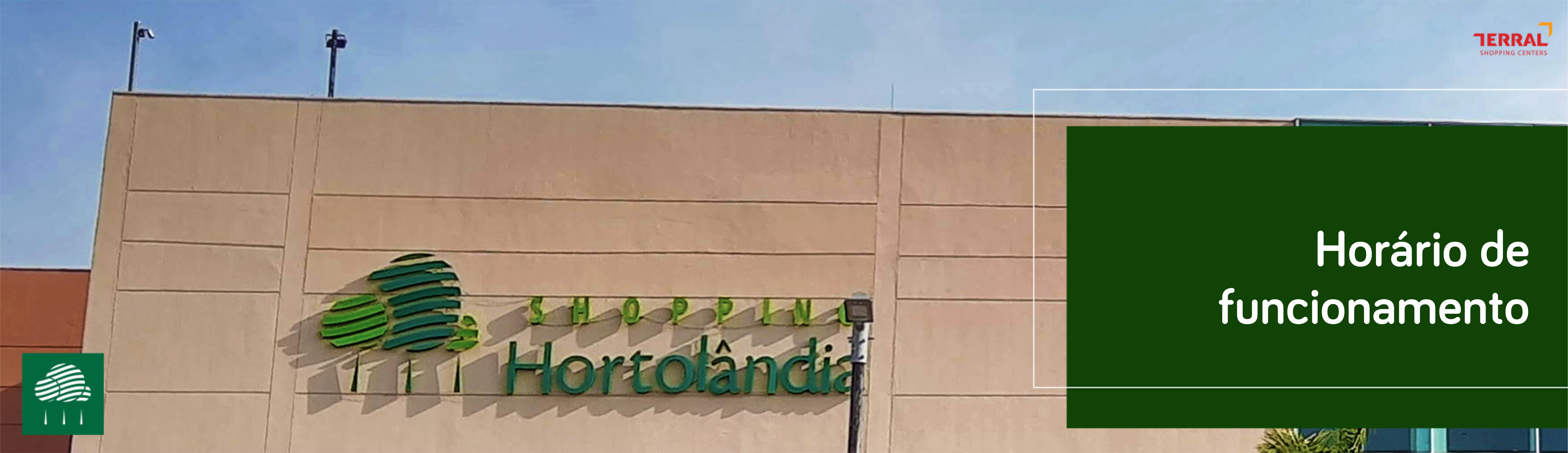 Horário de funcionamento Shopping Hortolândia