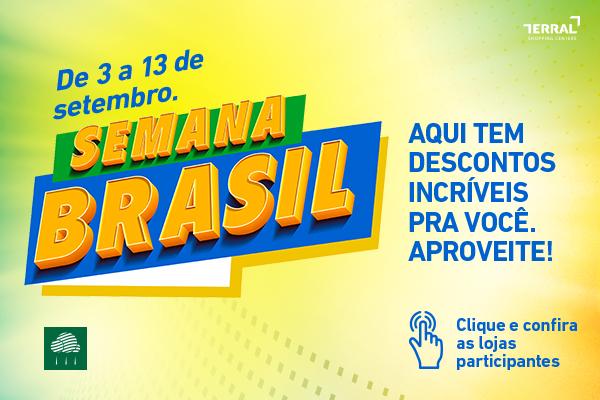 Liquidação Semana Brasil - De 3 a 13 de Setembro