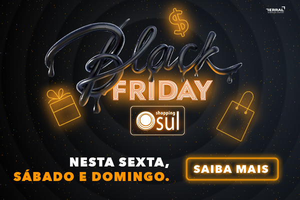 Black Friday Shopping Sul