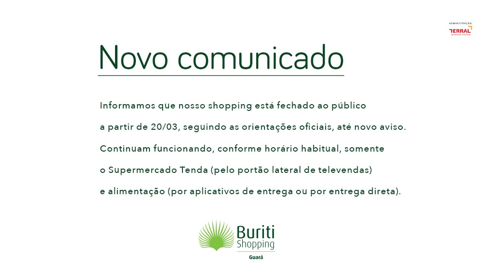 Fechamento Buriti Shopping Guará