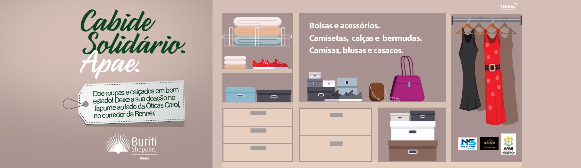 ARRECADAÇÃO DE ROUPAS, ACESSÓRIOS E CALÇADOS PARA APAE