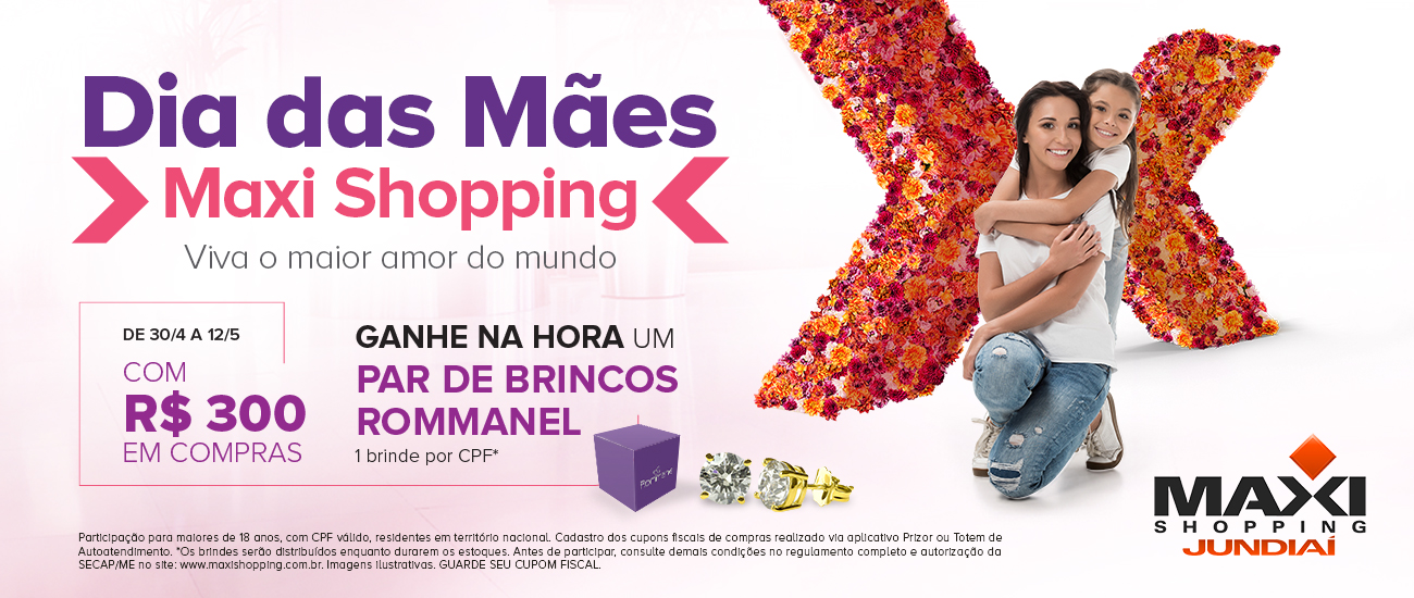Viva o maior amor do mundo no Maxi Shopping